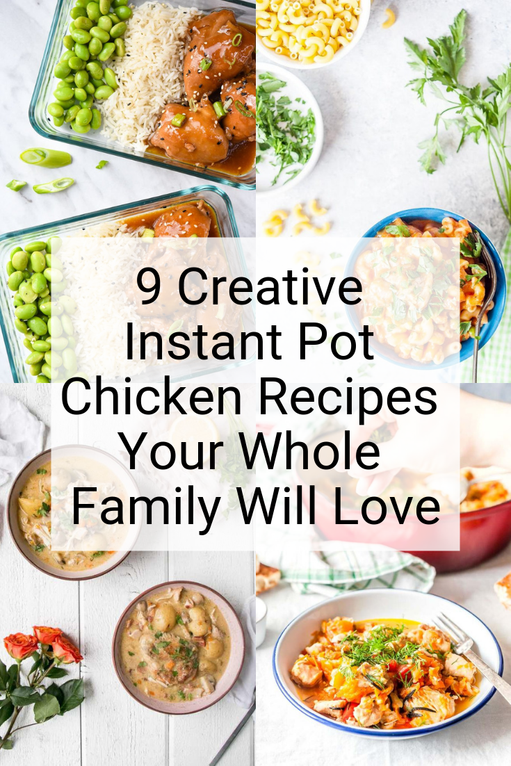 These Instant Pot chicken recipes not only offer 9 creative ways to enjoy the original white meat, but they also slash the cooking times for traditionally lengthy recipes (15-minute white chicken chili, anyone?). Dinner just got easier, healthier, and a whole lot faster. Your whole family will love these! #instantpotchickenrecipe #instantpotchicken #instantpot #creativechicken #creativerecipes #chickenrecipes